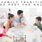 A Family Tradition to Keep After the Holidays Are Over