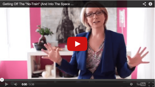 "[VIDEO] Getting Off The ""No-Train"" (And Into The Space That Creates Miracles)"