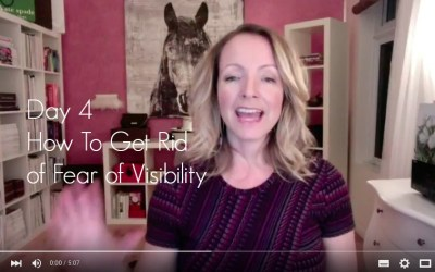 {Video Day 4} How To Get Rid of Fear of Visibility