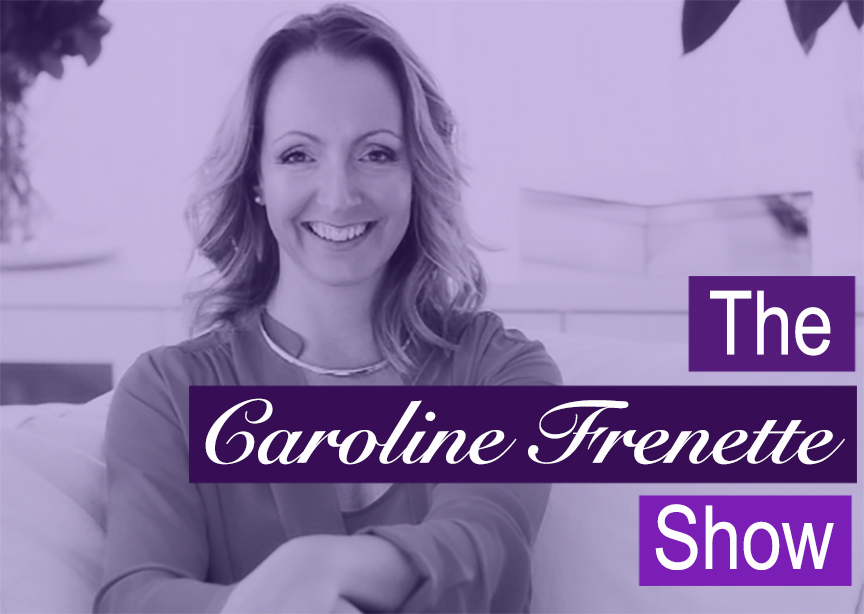 {PODCAST} The Caroline Frenette Show Episode #20 Connect With The True Power of Thought With Sandy Krot