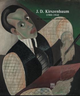 J. D. Kirszenbaum (1900 1954): The Lost Generation