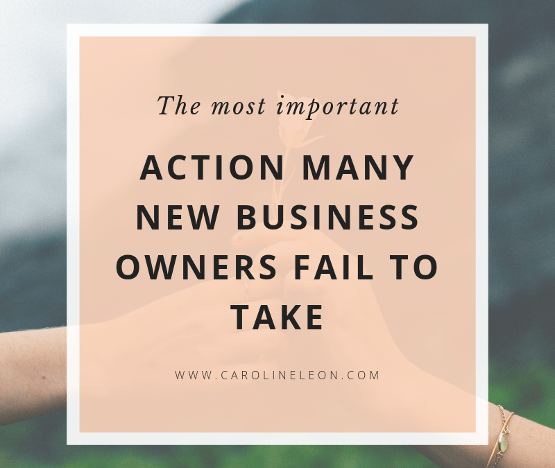 The Most Important Action Many Business Owners Fail to Take