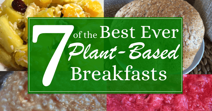whole food plant based diet recipes breakfast
