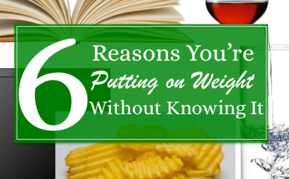 6 Reasons You're Putting On Weight Without Knowing It