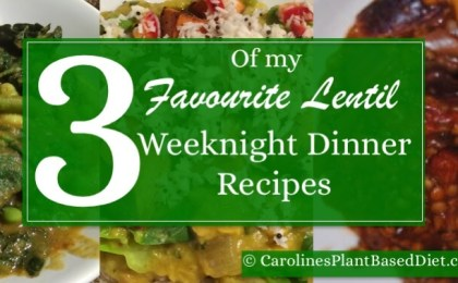 3 of my favourite lentil weeknight dinner recipes
