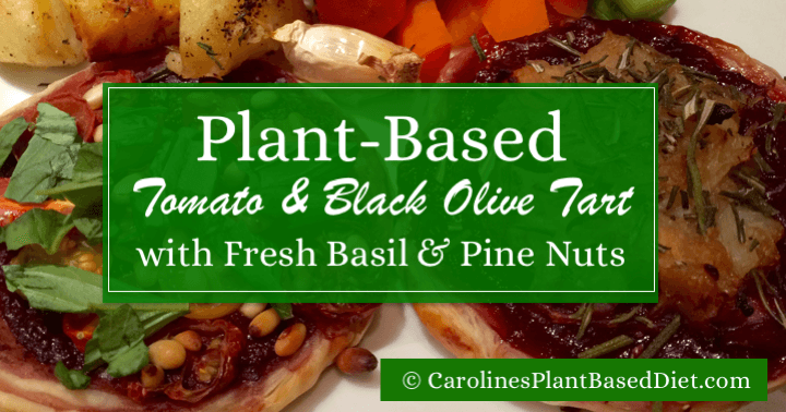 Plant-Based Tomato and Black Olive Tart with fresh basil and pine nuts