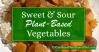 Plant Based Sweet & Sour Vegetables