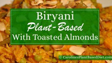 Plant Based Biryani with Toasted Almonds Feb 2016