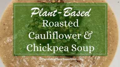 Plant-Based Roasted Cauliflower and Chickpea Soup