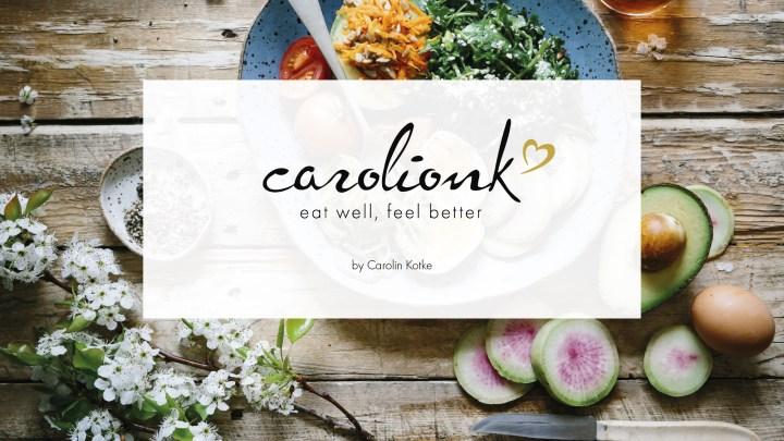 eat well feel better, Carolin Kotke, Ernährungsseminar, Seminar Ernährung, gesunde Ernährung, gesunde Ernährung Basics, Seminar gesunde Ernährung, Healthy Living, Healthy Living Bloggerin, Exkurs gesunde Ernährung