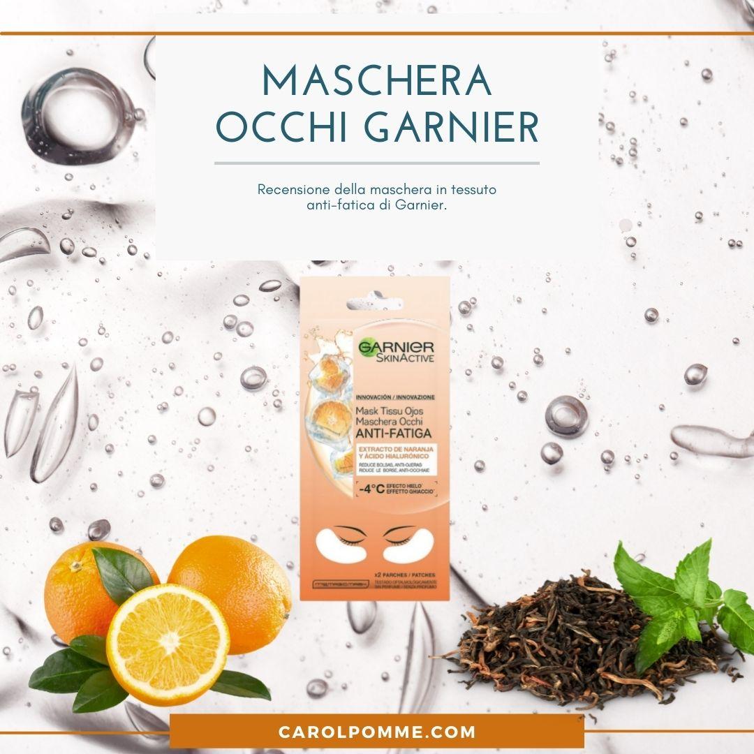 Recensione Maschera Occhi Anti-Fatica di Garnier