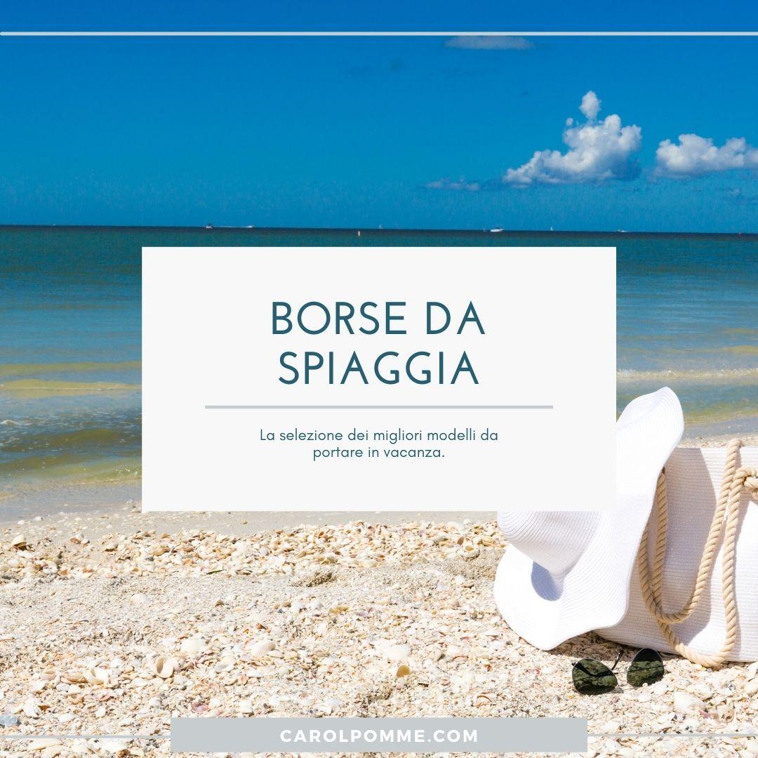 Le più Belle Borse da Spiaggia dell'estate 2021