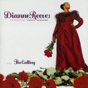 Dianne Reeves – The Calling - Celebrating Sarah Vaughan cover
