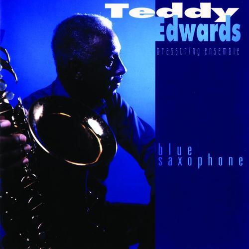 Teddy Edwards Blue Saxophone Cover Carol Robbins Carol Robbins
