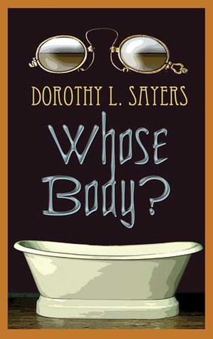 March Mystery Madness: Whose Body? by Dorothy L. Sayers