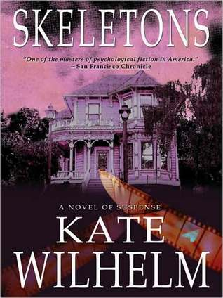 Review: Skeletons by Kate Wilhelm
