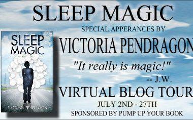 Guest Post: Victoria Pendragon, author of Sleep Magic