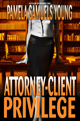Review: Attorney-Client Privilege by Pamela Samuels Young