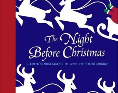 Review: The Night Before Christmas by Clement Clarke Moore, a pop-up by Robert Sabuda
