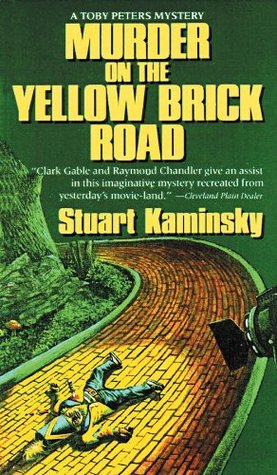 Review: Murder on the Yellow Brick Road by Stuart Kaminsky