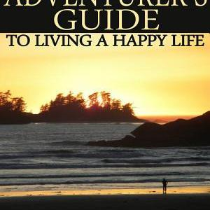 Review: The Adventurer's Guide to Living a Happy Life by Matt Mosteller