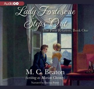 Audiobook Review: Lady Fortescue Steps Out by Marion Chesney