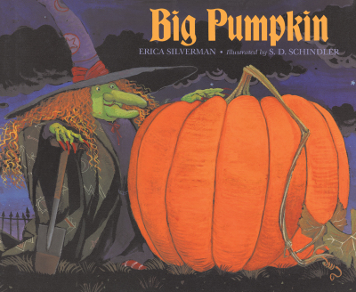 Thursday's Tale: Big Pumpkin by Erica Silverman