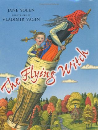 Thursday's Tale: The Flying Witch by Jane Yolen
