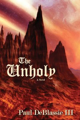 Balancing Life and Writing, a guest post by Paul DeBlassie III, author of The Unholy