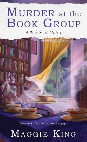 Murder at the Book Group by Maggie King