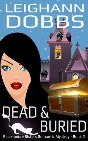 Dead & Buried by Leighann Dobbs