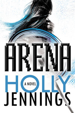 A is for Arena by Holly Jennings
