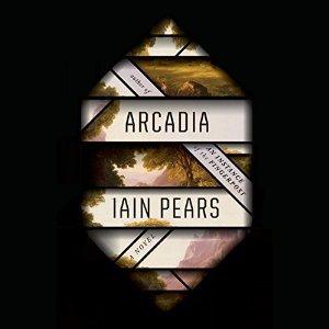 Arcadia by Iain Pears