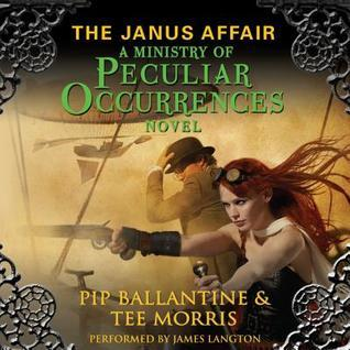 The Janus Affair by Pip Ballantine and Tee Morris