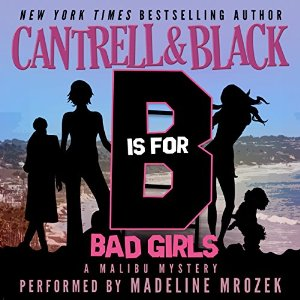 """""""B"""" Is for Bad Girls by Rebecca Cantrell and Sean Black"""
