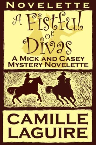 A Fistful of Divas by Camille LaGuire