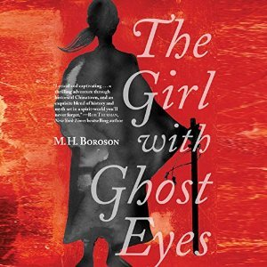 The Girl with Ghost Eyes by M. H. Boroson