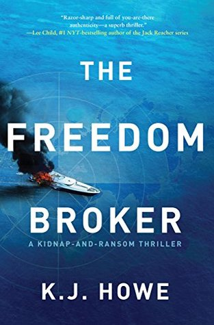 The Freedom Broker by K. J. Howe