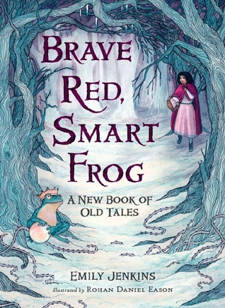 Thursday's Tale: Brave Red, Smart Frog