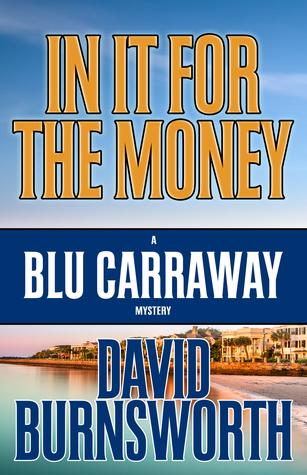 Spotlight on In It for the Money by David Burnsworth