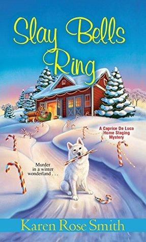 Slay Bells Ring by Karen Rose Smith