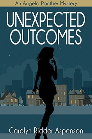 Spotlight on Unexpected Outcomes by Carolyn Ridder Aspenson