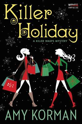 Killer Holiday by Amy Korman