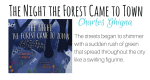 The Night the forest came to town featured