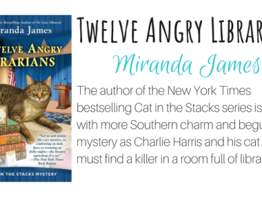 Twelve Angry Librarians by Miranda James