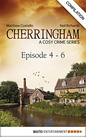 Cherringham #4-6 by Matthew Costello and Neil Richards