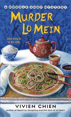 Murder Lo Mein by Vivien Chien