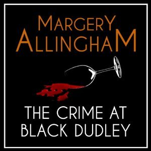 The Crime at Black Dudley Cover