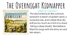 The Overnight Kidnapper featured
