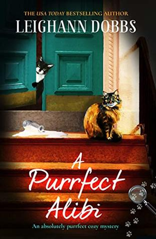 A Purrfect Alibi by Leighann Dobbs